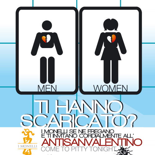 AntiSanValentino Day - Come to Pitty tonight!