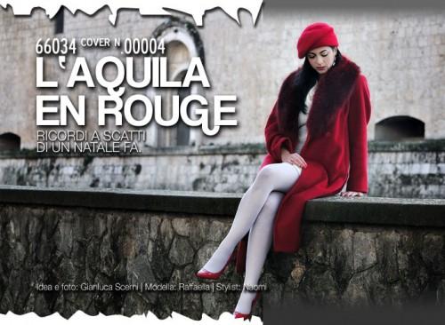 L'Aquila en rouge: Ricordi a scatti di un anno fa